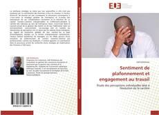 Copertina di Sentiment de plafonnement et engagement au travail