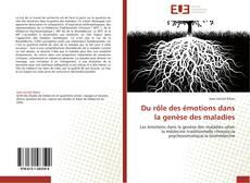 Bookcover of Du rôle des émotions dans la genèse des maladies