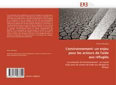 Bookcover of L'environnement: un enjeu pour les acteurs de l'aide aux réfugiés