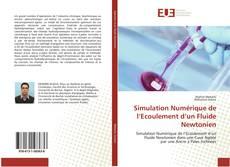 Couverture de Simulation Numérique de l'Ecoulement d'un Fluide Newtonien