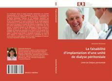 Portada del libro de La faisabilité d'implantation d'une unité de dialyse péritonéale