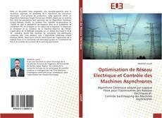 Copertina di Optimisation de Réseau Electrique et Contrôle des Machines Asynchrones