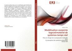 Couverture de Modélisation conjointe logiciel/matériel de systèmes temps réel