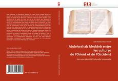 Bookcover of Abdelwahab Meddeb entre les cultures de l'Orient et de l'Occident