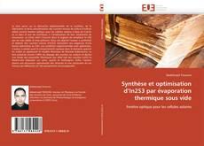 Couverture de Synthèse et optimisation d'In2S3 par évaporation thermique sous vide