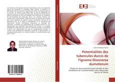 Portada del libro de Potentialités des tubercules durcis de l'igname Dioscorea dumetorum