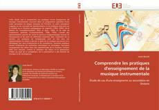 Buchcover von Comprendre les pratiques d'enseignement de la musique instrumentale