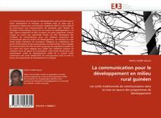Buchcover von La communication pour le développement en milieu rural guinéen