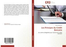Bookcover of Les Principes du Crédit Bancaire