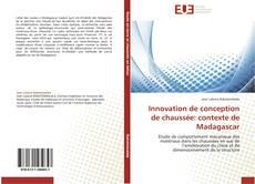Bookcover of Innovation de conception de chaussée: contexte de Madagascar