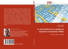 Couverture de La promotion de la petite et moyenne entreprise (PME)