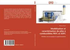 Borítókép a  Modélisation et caractérisation de piles à combustibles PEFC et SOFC - hoz