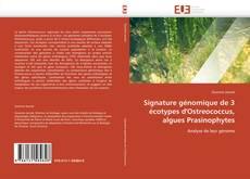 Signature génomique de 3 écotypes d'Ostreococcus, algues Prasinophytes的封面