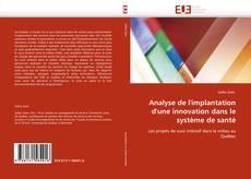 Copertina di Analyse de l'implantation d'une innovation dans le système de santé