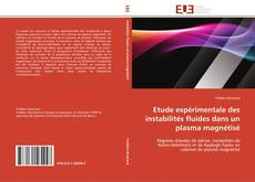 Borítókép a  Etude expérimentale des instabilités fluides dans un plasma magnétisé - hoz