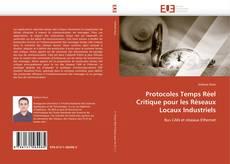 Couverture de Protocoles Temps Réel Critique pour les Réseaux Locaux Industriels