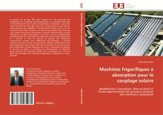 Capa do livro de Machines frigorifiques à absorption pour le couplage solaire