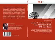 Couverture de Impact du secteur informel dans l'économie locale d'Abomey-Calavi