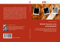Copertina di Michel Tournier et la photographie