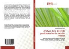 Couverture de Analyse de la diversité génétique chez le palmier dattier