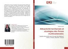 Bookcover of Attractivité territoriale et stratégies des firmes multinationales: