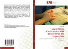 Les systèmes d'information et la gouvernance des coopératives kitap kapağı