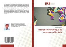 Обложка Indexation sémantique de contenu multimédia
