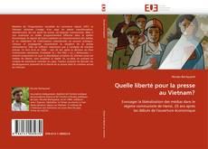 Capa do livro de Quelle liberté pour la presse au Vietnam?