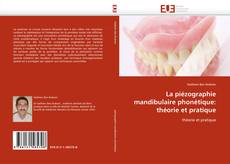 Bookcover of La piézographie mandibulaire phonétique: théorie et pratique