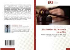 Bookcover of L'extinction de l'instance en justice