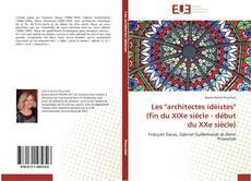 """Capa do livro de Les """"architectes idéistes""""  (fin du XIXe siècle - début du XXe siècle)"""