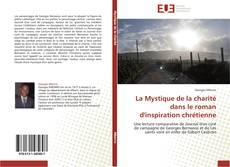 Bookcover of La Mystique de la charité dans le roman d'inspiration chrétienne