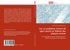 Sur un problème inverse de type Cauchy en théorie des plaques minces的封面