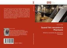 Bookcover of Quand l'Art rencontre la Pharmacie