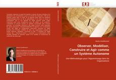 Capa do livro de Observer, Modéliser, Construire et Agir comme un Système Autonome