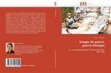 Bookcover of Images de guerre,  guerre d'images