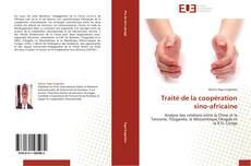 Portada del libro de Traité de la coopération sino-africaine