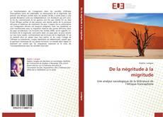 Bookcover of De la négritude à la migritude