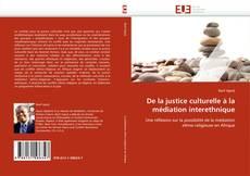 Bookcover of De la justice culturelle à la médiation interethnique
