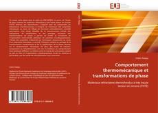 Bookcover of Comportement thermomécanique et transformations de phase