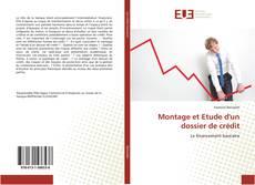 Bookcover of Montage et Etude d'un dossier de crédit