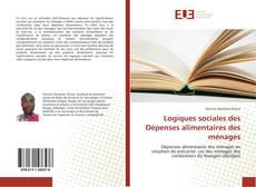 Capa do livro de Logiques sociales des Dépenses alimentaires des ménages