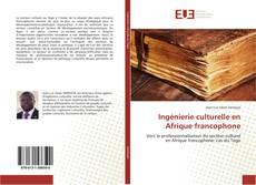 Couverture de Ingénierie culturelle en Afrique francophone