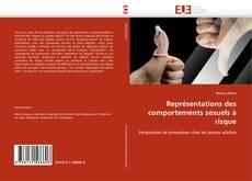 Bookcover of Représentations des comportements sexuels à risque