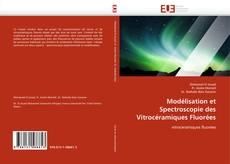 Portada del libro de Modélisation et Spectroscopie des Vitrocéramiques Fluorées