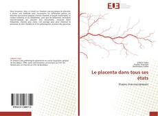 Bookcover of Le placenta dans tous ses états