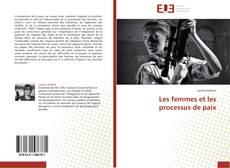 Bookcover of Les femmes et les processus de paix