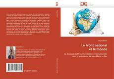 Borítókép a  Le Front national  et le monde - hoz