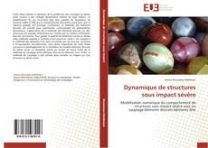 Portada del libro de Dynamique de structures sous impact sévère