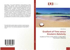 Capa do livro de Gradient of Time versus Einstein's Relativity